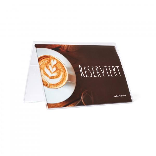 """Kaffee Partner Tischaufsteller A-Form DIN A6 mit Einleger """"Reserviert"""" seitlich mit Einleger"""